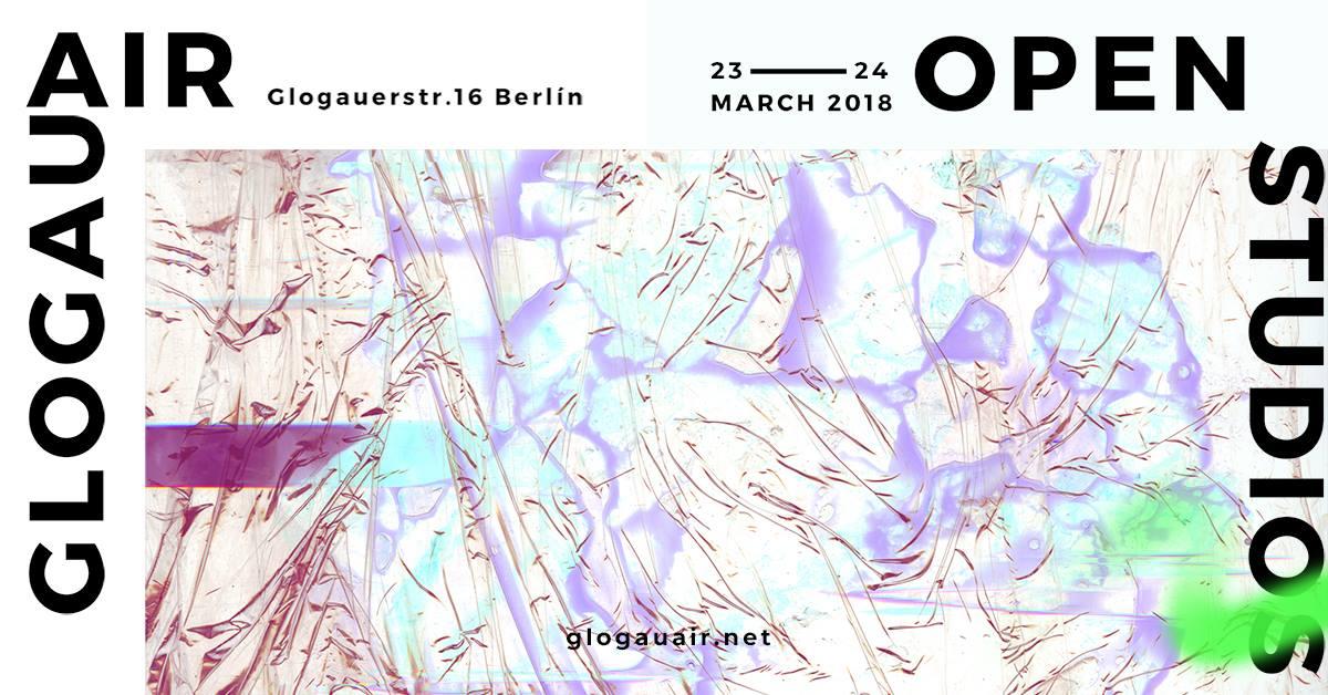 GlogauAIR Open Studios March 2018