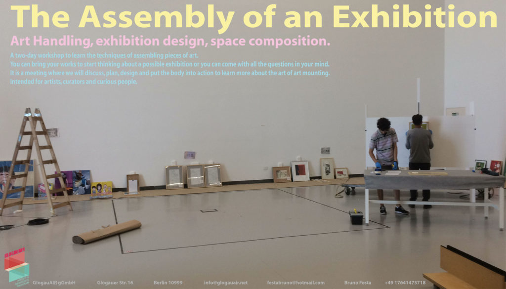 The Assembly of an Exhibition_Workshop